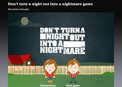 Don't Turn a Night Out Into a Nightmare Game